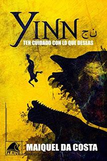 Libro Yinn. Ten cuidado con lo que deseas, de Maiquel da Costa - Cine de Escritor