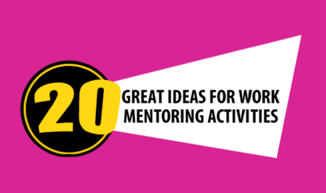 20 Great Ideas For Work Mentoring Activities
