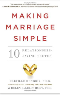 http://www.amazon.com/Making-Marriage-Simple-Relationship-Saving-Truths/dp/0770437141/ref=sr_1_4?ie=UTF8&qid=1454150043&sr=8-4&keywords=harville+hendrix