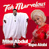 Mike Abdul – 'Toh Marvelous' [Alujo Mix] Feat. Tope Alabi || @mikeabdulng