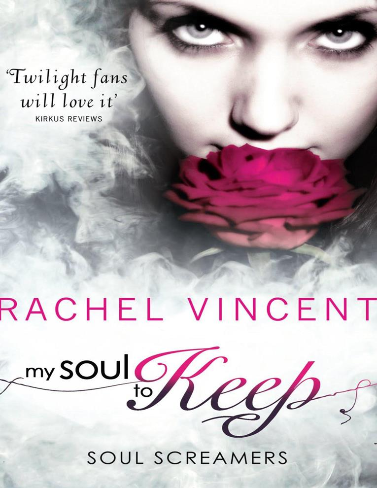 My Soul To Keep – Rachel Vincent