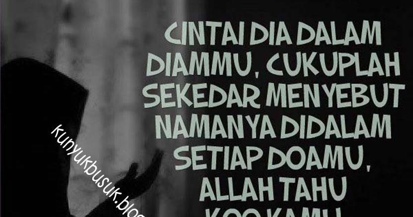 Kata Kata Semangat Putus Cinta Dalam Islam Cikimm Com