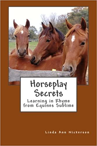 Horseplay Secrets: Learning in Rhyme from Equines Subilme