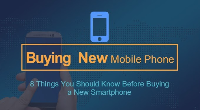8 Points To Consider Before Buying a Mobile in Hindi