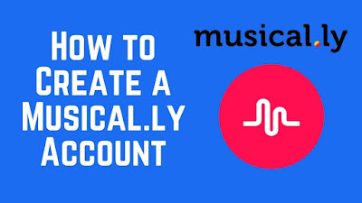 How to Create Musically Account