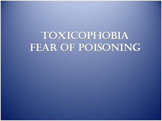 Toxicophobia, fear of poisoning