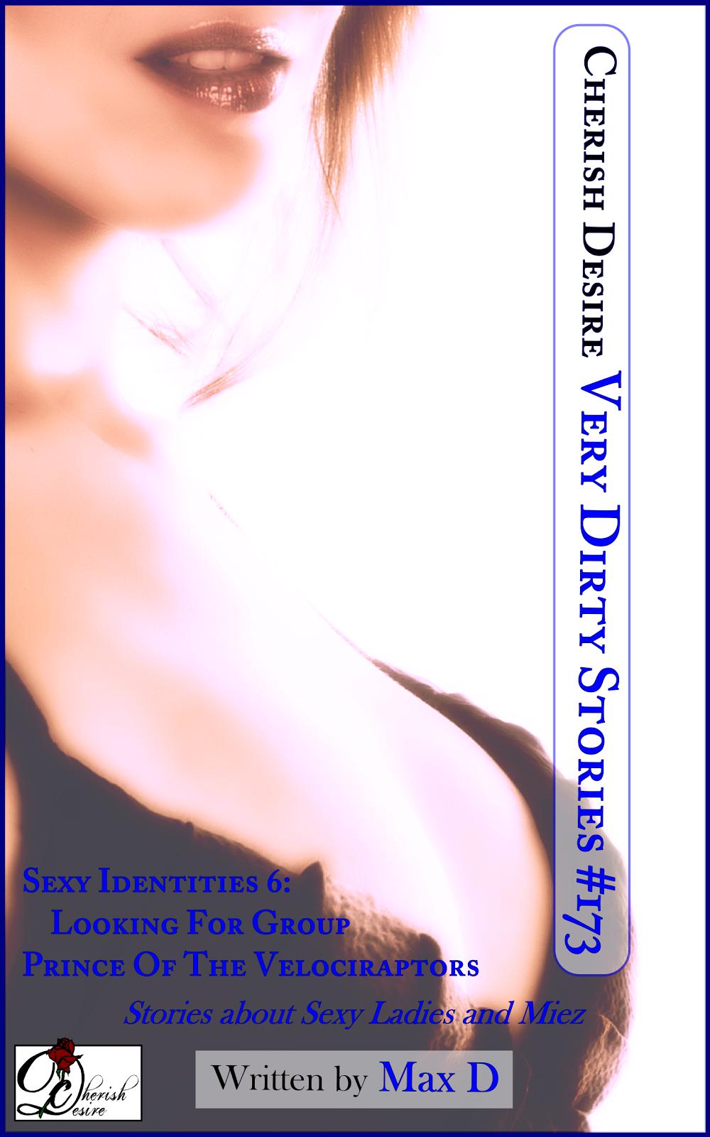 Cherish Desire: Very Dirty Stories #173, Max D, erotica