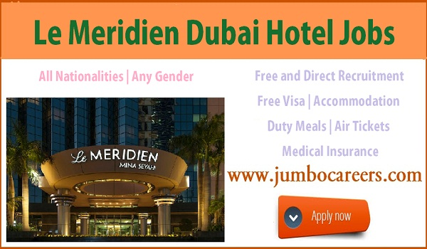 Latest hotel jobs in Dubai with accommodation, Hotel jobs vacant positions in Dubai,