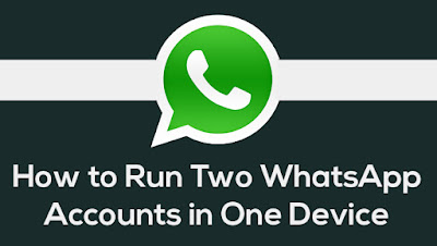 Run 2 Whatsapp Accounts in One Android Phone