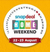 Snapdeal Home Weekend Sale - #GharKeLiyeSabKuchMilega Sale