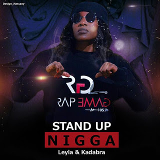 Leyla Ft. Kadabra MC - Stand Up Nigga (2o16) [DOWNLOAD]