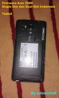Firmware Acer Z500 Single Sim dan Dual Sim Indonesia