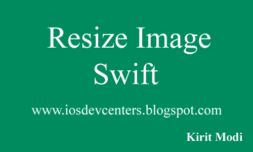 How to Resize image in Swift in iOS? - iOSDevCenter