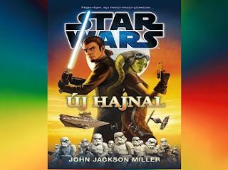 Új hajnal Star Wars könyv jellemzés