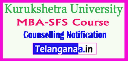 Kurukshetra University MBA-SFS Course 2018-19 Counselling Notification