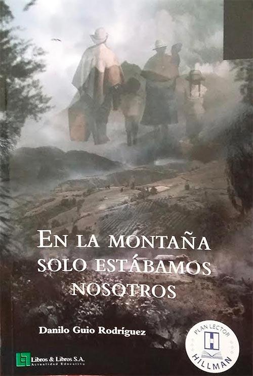 """Entrevista con Danilo Guío sobre su primer libro """"En la montaña solo estábamos nosotros"""""""
