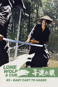 Watch Lone Wolf and Cub: Baby Cart to Hades Online Free in HD