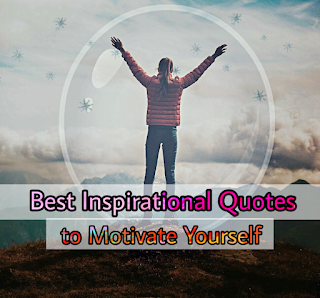 Best Inspirational Quotes for Motivation