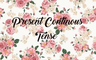 Materi. Rumus, dan Contoh Kalimat Present Continous Tense