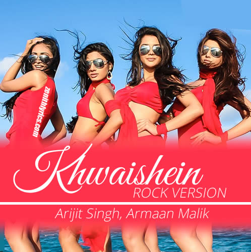 Khwaishein (Rock Version) from Calendar Girls