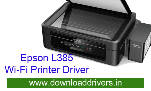 Epson L385 Wifi All in One Printer driver and Scanner software download