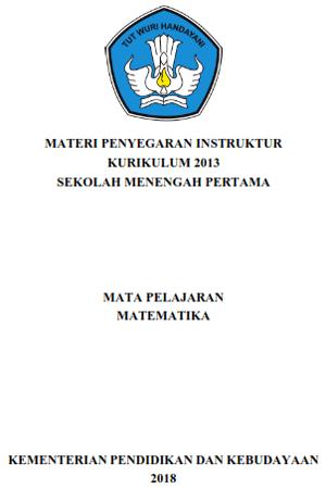 Materi Penyegaran Instruktur Kurikulum 2013 SMP Matematika Tahun 2018