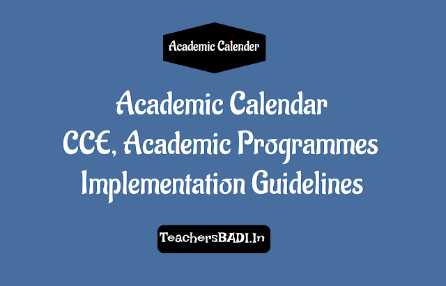 rc.405,academic calendar,cce,academic programmes implementation guidelines,curricular, co-curricular activities, scert, telangana, academic monitoring, guides, workbooks, study material banned, school academic activities