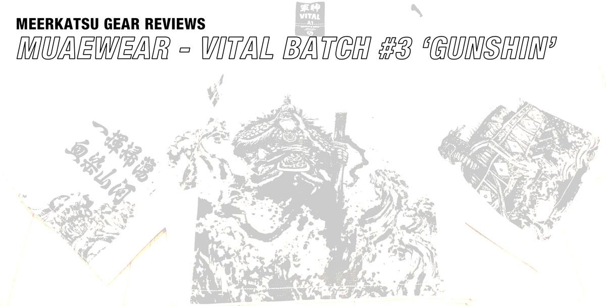 Review: Muaewear Vital Batch #003 Gunshin (in white) ~ Meerkatsu\'s Blog