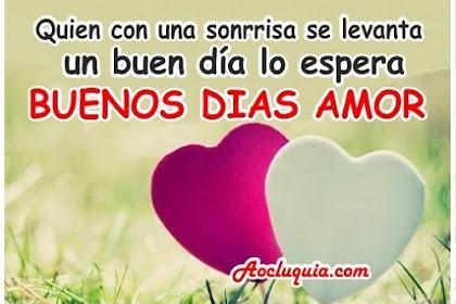Frases De Amor Cortas Y Lindas De Buenos Dias
