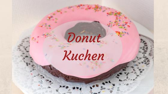 donut kuchen rezept