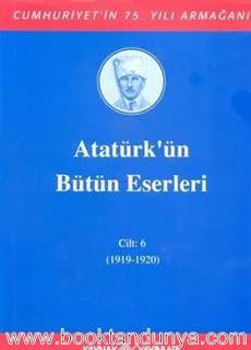 Atatürk'ün Bütün Eserleri - 6 (1919-1920)