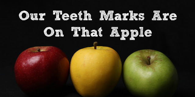 My Teeth Marks Are On That Apple! Adam's Sin and Mine