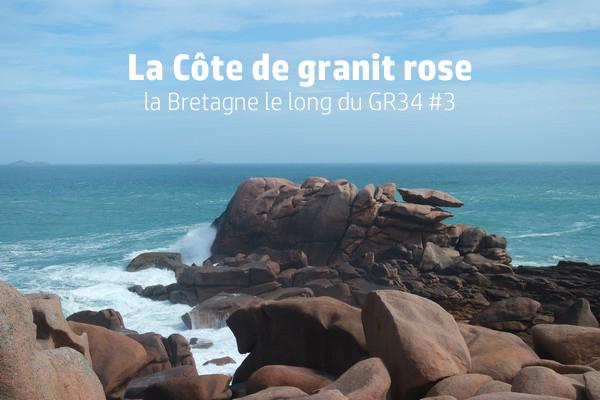bretagne gr34 côtes d'armor ploumanac'h côte granit rose perros-guirec