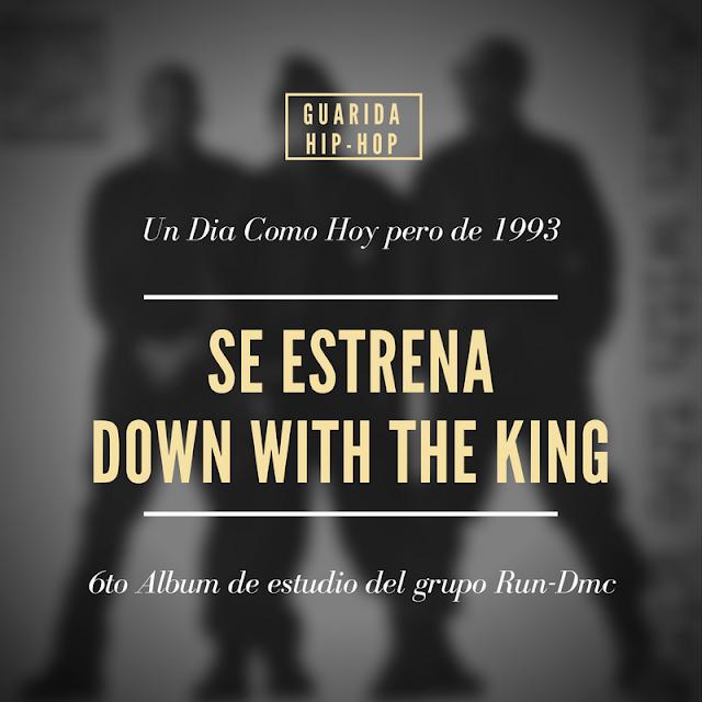 Un dia como hoy: Run-Dmc lanzó su sexto álbum Down With The King   4 de mayo de 1993