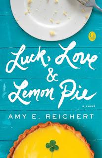 Luck, Love & Lemon Pie - Amy E. Reichert [kindle] [mobi]