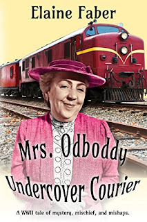 Mrs. Odboddy: Undercover Courier by Elaine Faber