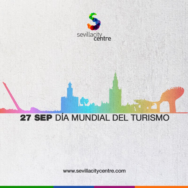 dia mundial turismo world tourism day sevilla city centre