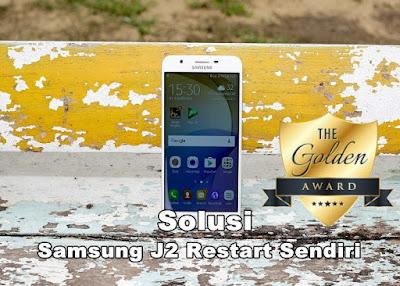 5 Hal Yang Menyebabkan Samsung J2 Prime Sering Restart Sendiri