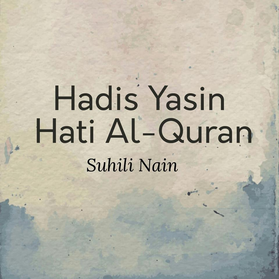 Hadis Popular Yasin Hati Al Quran Palsu