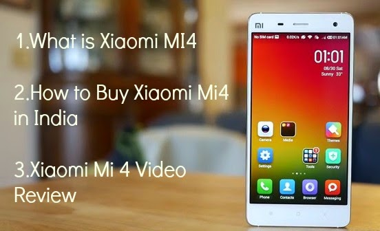 How To Buy Xiaomi Mi4 In India