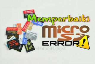 Cara Mengatasi MicroSD (SD Card) Rusak Tidak Terbaca