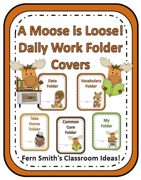 Fern Smith's Classroom Ideas A Moose Is Loose Daily Work Folder Covers Perfect for Classroom Organization at TeacherspayTeachers.