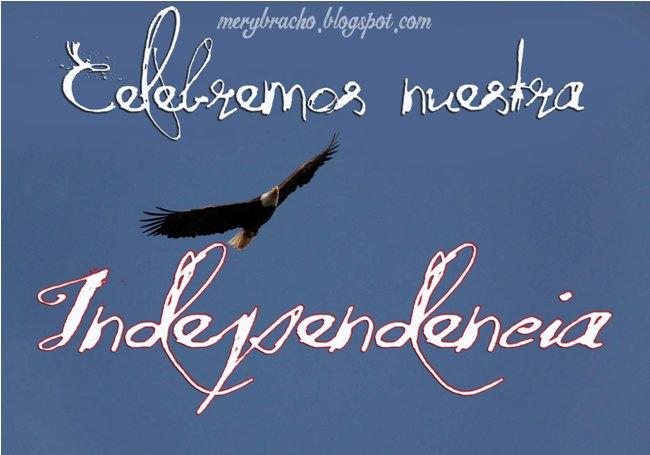 Celebremos Nuestra Independencia año 2013, 2014. Celebración del Feliz Día 4 de Julio, Feliz 5 de Julio, Feliz 20 de Julio, 28, Feliz día de la Independencia, América, USA, Estados Unidos, Venezuela, Colombia, Perú, Ecuador, 10 de Agosto, Bolivia, 6 de Agosto, Argentina, Independencia 9 de Julio, Chile, 12 de Febrero, México, 16 de Septiembre, Paraguay, 14, 15 de Mayo. Postal para un Feliz día de la independencia.