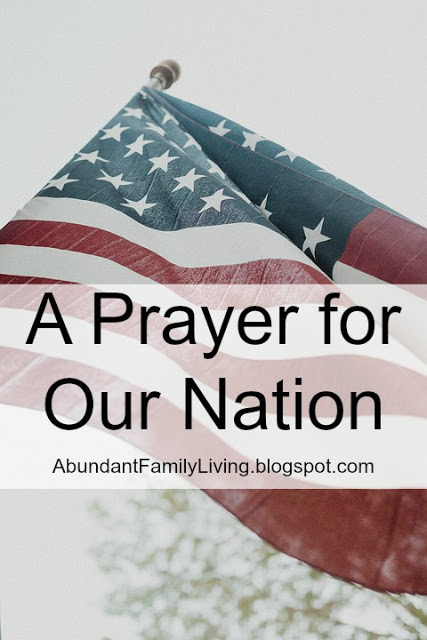 https://www.abundant-family-living.com/2017/09/a-prayer-for-our-nation.html#.W8uZO_ZRfIU