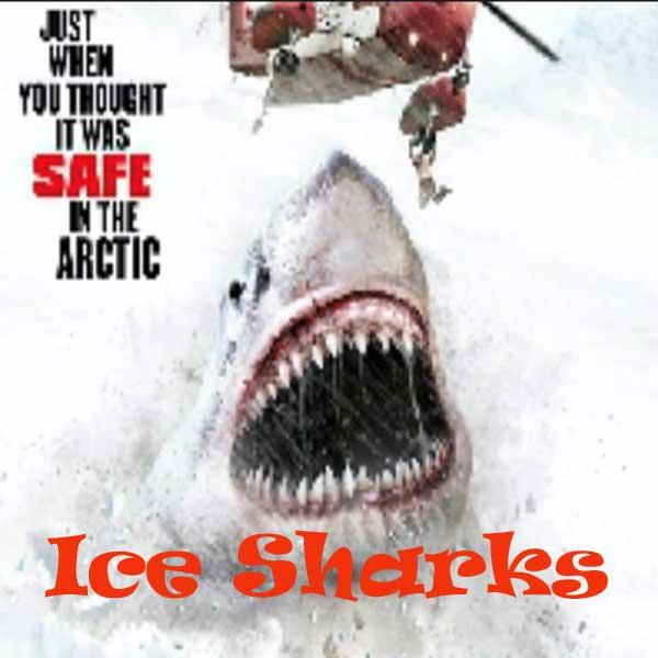 Ice Sharks, Film Ice Sharks, Ice Sharks Synopsis, Ice Sharks Trailer, Ice Sharks Review, Download Poster Film Ice Sharks 2016
