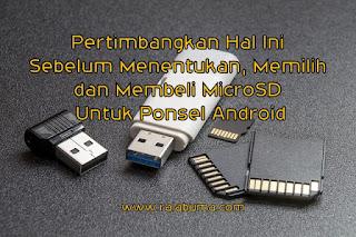 Pertimbangkan Hal Ini Sebelum Memilih MicroSD Untuk HP Android