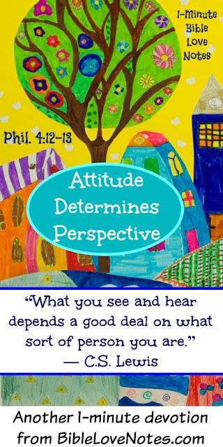 Perspective, Philippians 4:12-13, C.S. Lewis