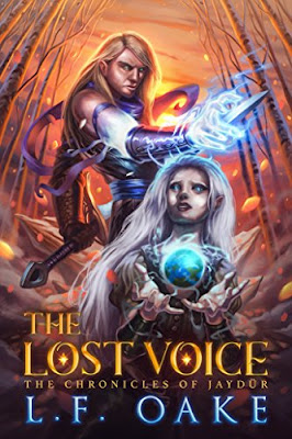 The Lost Voice (The Chronicles of Jaydür Book 1)