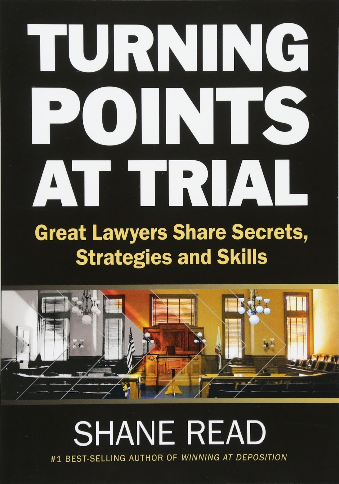 Cross-Examination Blog: TURNING POINTS AT TRIAL AND CROSS