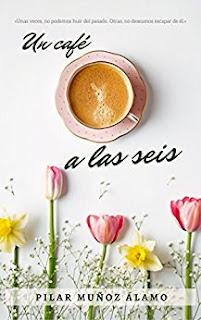 """""""Un café a las seis"""" de Pilar Muñoz"""